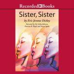 Sister, Sister, Eric Jerome Dickey