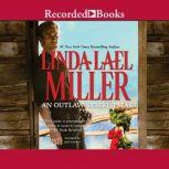 An Outlaw's Christmas, Linda Lael Miller