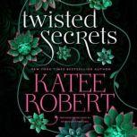 An Indecent Proposal, Katee Robert