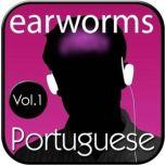 Rapid Portuguese, Vol. 1, Earworms Learning