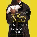 A House Divided, Kimberla Lawson Roby