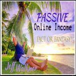 Passive Online Income, Jeff Walkner
