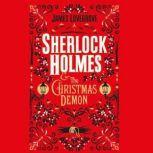 Sherlock Holmes and the Christmas Demon, James Lovegrove