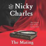 The Mating The Original Law of the Lycans Story, Nicky Charles