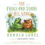 The Frogs and Toads All Sang, Arnold Lobel