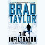 The Infiltrator A Taskforce Story
