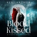 Blood Kissed, Keri Arthur