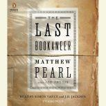 The Last Bookaneer, Matthew Pearl