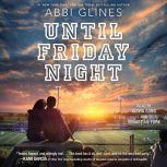 Until Friday Night, Abbi Glines