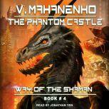 The Phantom Castle, Vasily Mahanenko