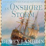 An Onshore Storm, Dewey Lambdin