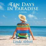 Ten Days In Paradise A Novel, Linda Abbott