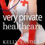 Very Private Healthcare, Kelly Sanders