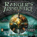Ranger's Apprentice: the Lost Stories, John Flanagan