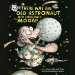There Was an Old Astronaut Who Swallowed the Moon!, Lucille Colandro