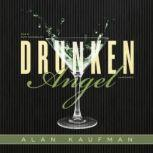 Drunken Angel, Alan Kaufman