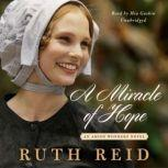 A Miracle of Hope , Ruth Reid