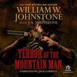 Terror of the Mountain Man, William W. Johnstone
