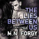 The Lies Between Us, M. N. Forgy