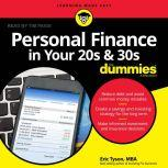 Personal Finance in Your 20s and 30s For Dummies, MBA Tyson