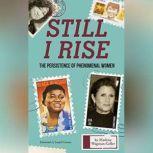 Still I Rise The Persistence of Phenomenal Women, Marlene Wagman-Geller