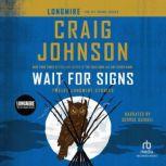 Wait for Signs International Edition, Craig Johnson