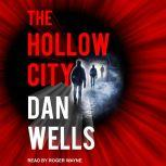 The Hollow City, Dan Wells