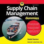 Supply Chain Management For Dummies 2nd Edition, Daniel Stanton