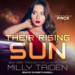 Their Rising Sun, Milly Taiden