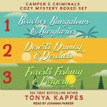 Camper and Criminals Cozy Mystery Boxed Set Books 1-3, Tonya Kappes