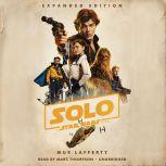 Solo: A Star Wars Story: Expanded Edition, Mur Lafferty