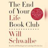 The End of Your Life Book Club, Will Schwalbe