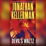 Devil's Waltz An Alex Delaware Novel, Jonathan Kellerman