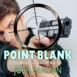 Point Blank The Dangerous Ground Box Set, Josh Lanyon