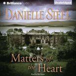 Matters of the Heart, Danielle Steel