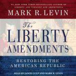 Liberty Amendments, Mark R. Levin