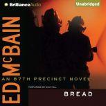 Bread, Ed McBain