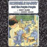 Horrible Harry and the Purple People, Suzy Kline