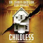 Childless, James Dobson