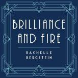 Brilliance and Fire A Biography of Diamonds, Rachelle Bergstein