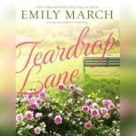 Teardrop Lane An Eternity Springs Novel, Emily March