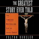 The Greatest Story Ever Told, Fulton Oursler