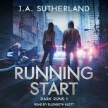 Running Start, J.A. Sutherland