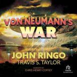 Von Neumann's War, John Ringo