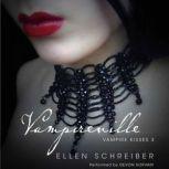 Vampire Kisses 3: Vampireville, Ellen Schreiber