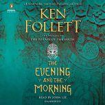The Evening and the Morning, Ken Follett