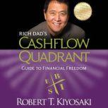 Rich Dad's Cashflow Quadrant Guide to Financial Freedom, Robert T. Kiyosaki