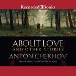 About Love and Other Stories, Anton Chekhov