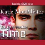 The Art of Stealing Time, Katie MacAlister