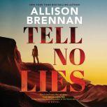 Tell No Lies A Novel, Allison Brennan